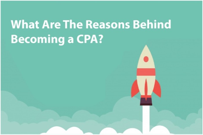 What are the Reasons Behind Becoming a CPA