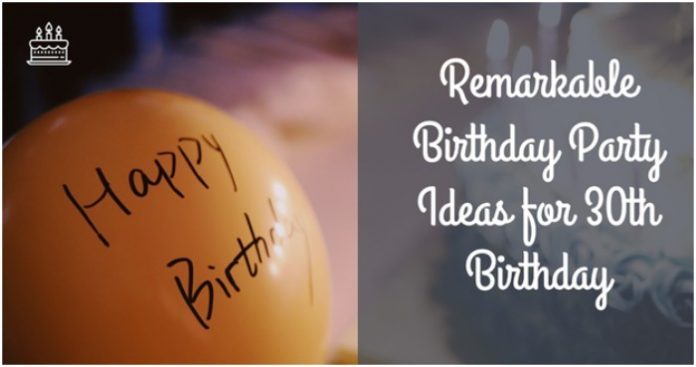 party ideas for 30th birthday
