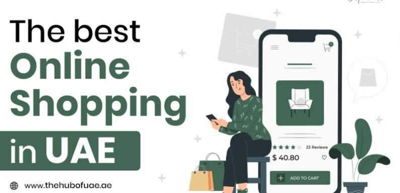 The Best Online Shopping in UAE