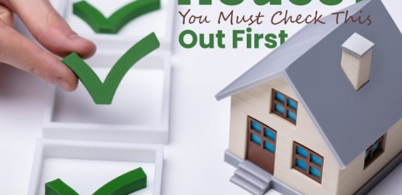 Want to Buy a House? You Must Check This Out First!
