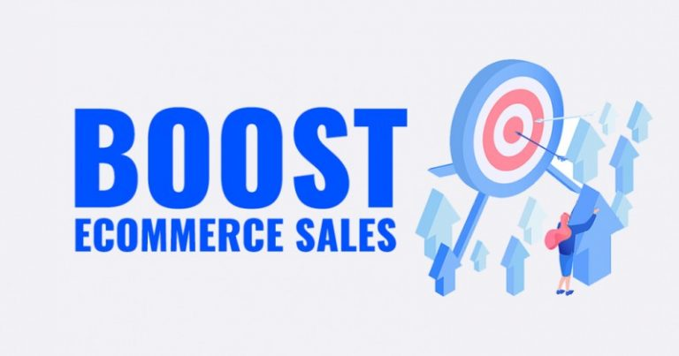 5 Ways to Boost E-commerce Sales You haven't Tried Yet